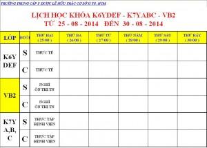 Lịch Học K6Y, K7Y, K8Y & Dược VB2 Từ ngày 25/08 – 30/08/2014 Cơ sở 2 – TP. HCM