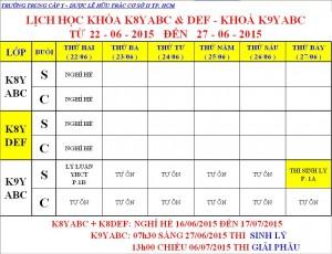 Lịch Học K7Y, K8Y, K9Y, VB2 Từ ngày 22/06 – 27/06/2015 Cơ sở 2 – TP. HCM
