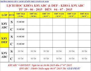 Lịch Học K7Y, K8Y, K9Y, VB2 Từ ngày 29/06 – 04/07/2015 Cơ sở 2 – TP. HCM