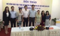 Hội thảo Mô hình đào tạo YHCT trong chăm sóc sức khỏe ban đầu đối với tình nguyện viên y tế và y sĩ